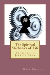 The Spiritual Mechanics of Life
